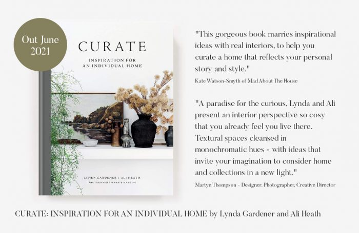CURATE: INSPIRATION FOR AN INDIVIDUAL HOME by Lynda Gardener and Ali Heath
